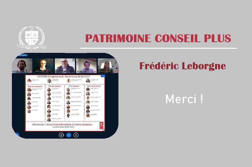 Retour D'expérience Avec M. Frédéric Leborgne, Du Cabinet Patrimoine Conseil Plus